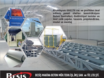 BESİŞ MAKİNA IN DEFENCE INDUSTRY; FOR CONSTRUCTION ENGINEERING PRODUCTION AND ERECTION FOR HIGH TECH WORKS